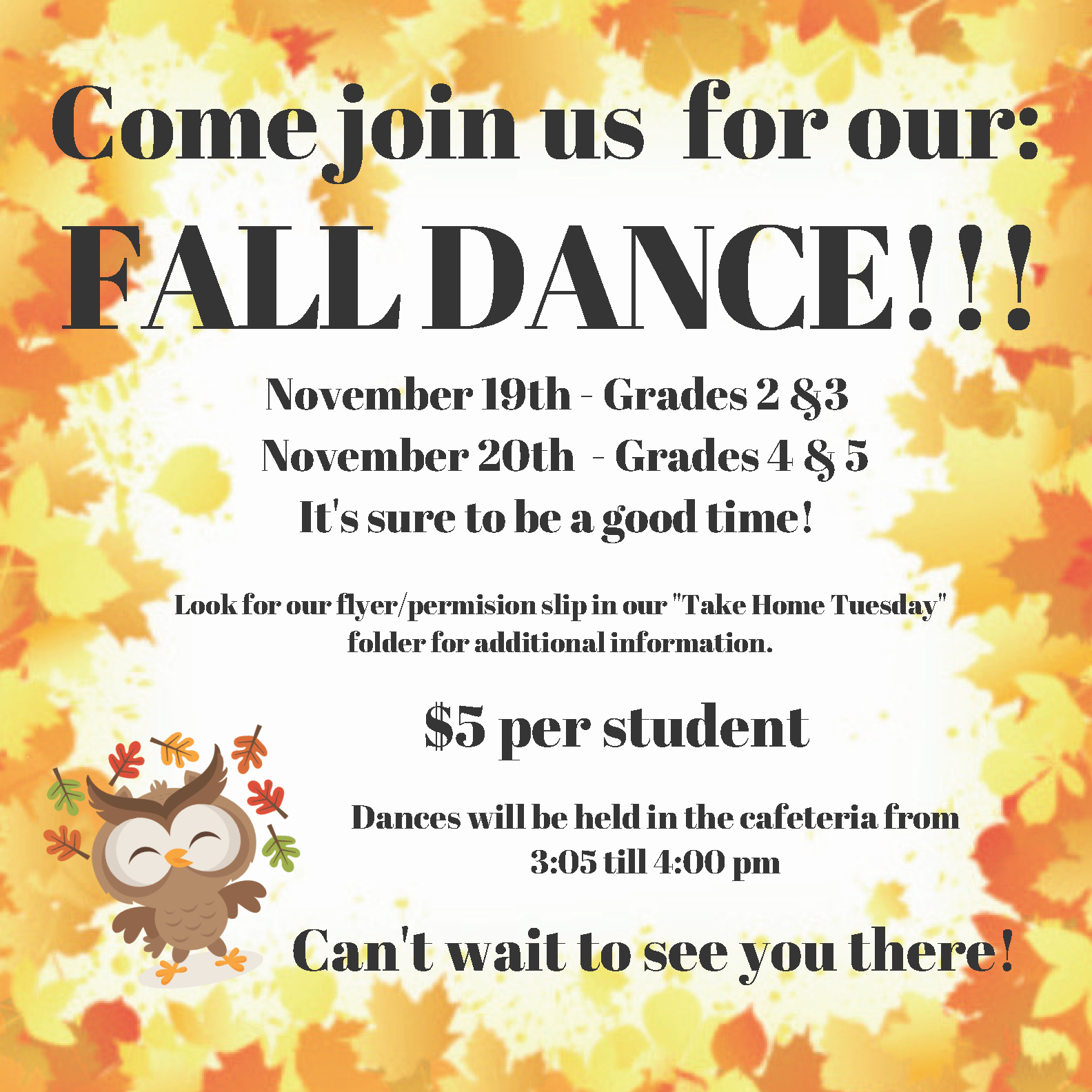 Fall Dance (Grades 2 & 3) @ Cafeteria